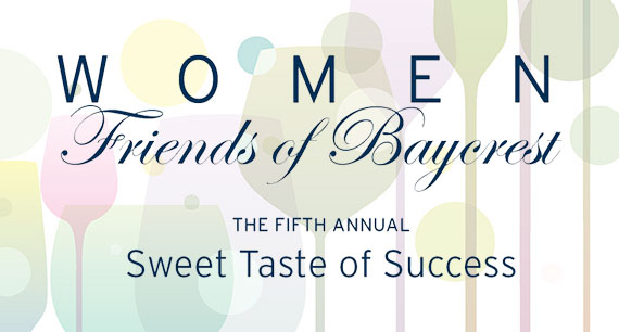 Women Friends of Baycrest: Sweet Taste of Success