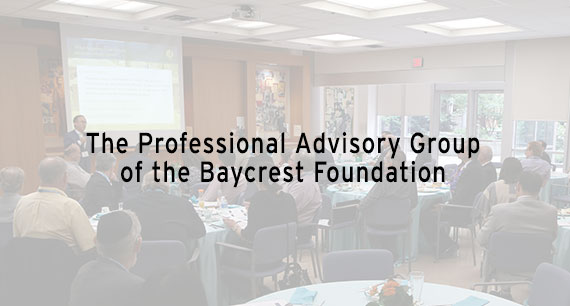 The Professional Advisory Group of the Baycrest Foundation Breakfast Seminar
