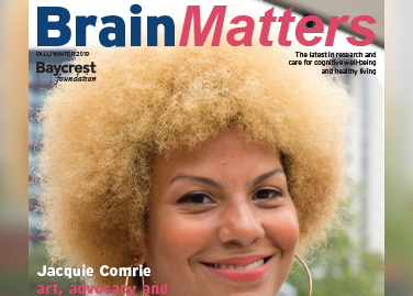 BRAIN MATTERS MAGAZINE Brain<i>Matters</i> - Fall/Winter 2019