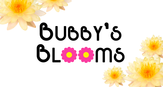 Bubby's Bloom